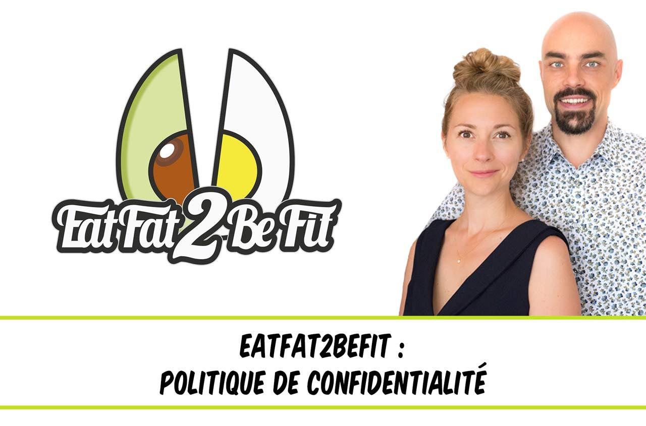 politique de confidentialité eatfat2befit