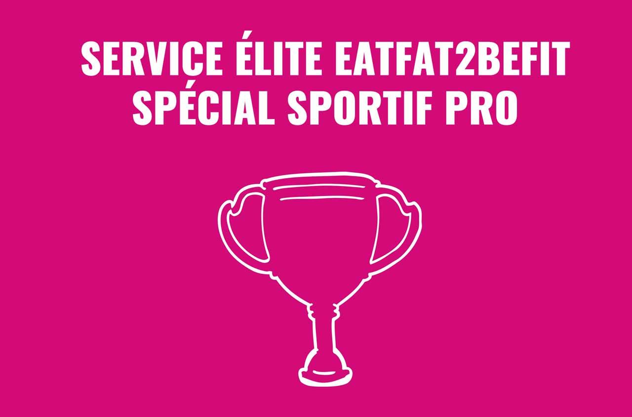 le service élite pour les sportifs professionnels eatfat2befit régime cétogène