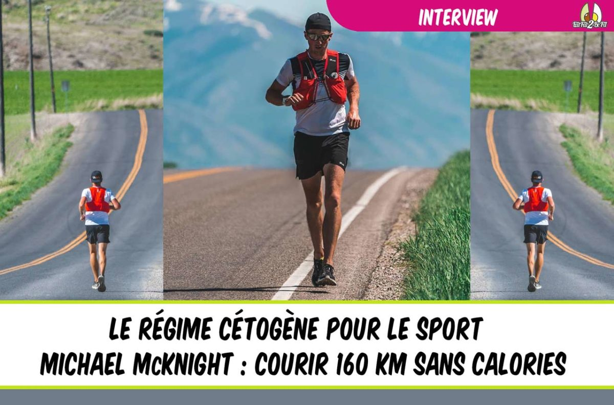 régime cétogène sport course à pied Michael McKnight