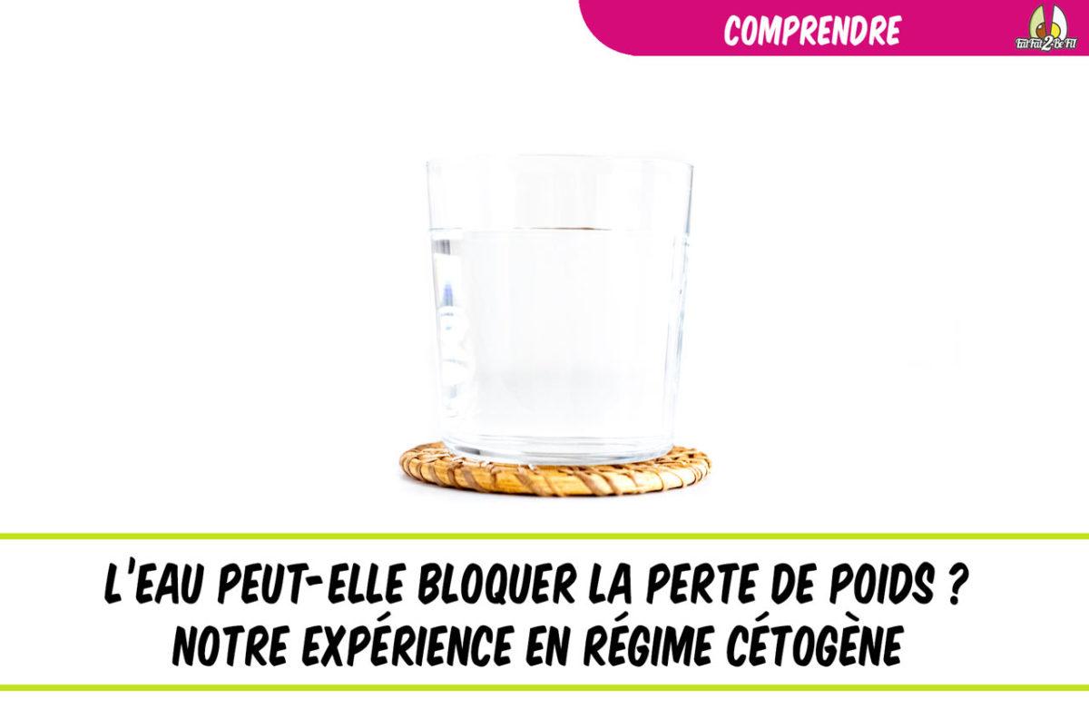 EatFzt2BeFit l'eau en régime cétogène et poids