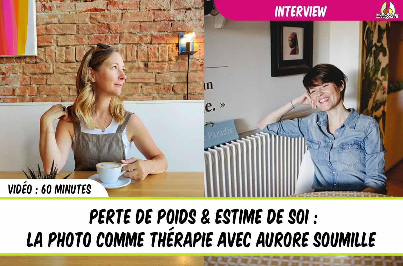 interview aurore soumille nelly genisson photo perte de poids